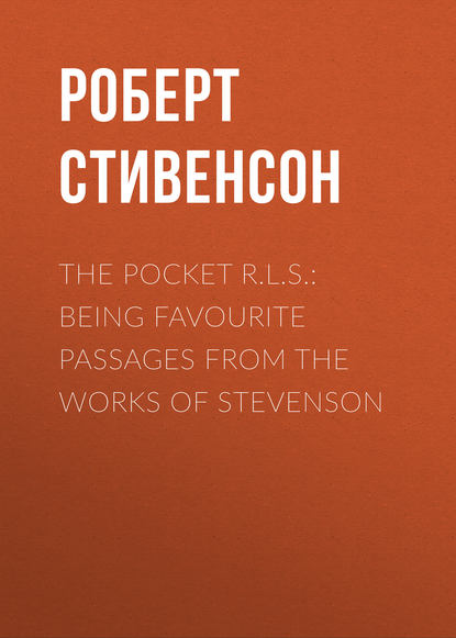 Роберт Льюис Стивенсон The Pocket R.L.S.: Being Favourite Passages from the Works of Stevenson caro works from the 1960s