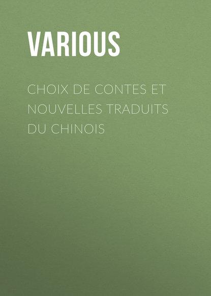 Various Choix de contes et nouvelles traduits du chinois pauline guizot nouvelles et contes pour la jeunesse