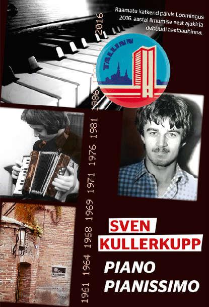 Фото - Sven Kullerkupp Piano pianissimo russell stannard onu alberti aeg ja ruum