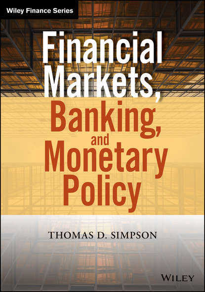 Thomas Simpson D. Financial Markets, Banking, and Monetary Policy william edward miller federal practice consisting of the statutes of the united states relating to the organization jurisdiction practice and procedure of the federal full notes of the decisions relating thereto