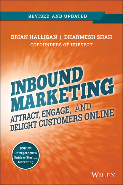 Brian Halligan Inbound Marketing, Revised and Updated. Attract, Engage, and Delight Customers Online rand fishkin inbound marketing and seo insights from the moz blog