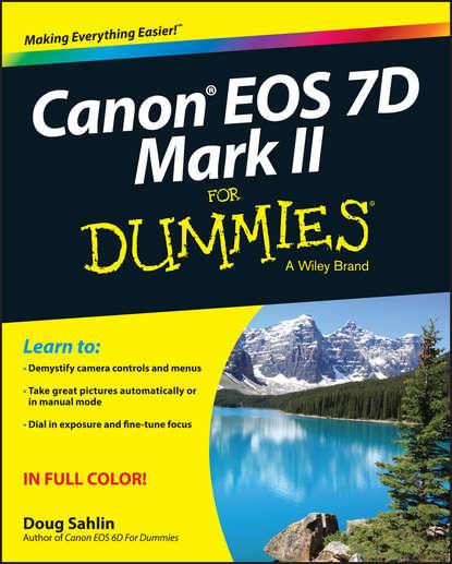 Doug Sahlin Canon EOS 7D Mark II For Dummies vertical battery grip for canon eos 7d mark ii 2 digital slr camera free shipping