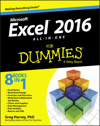 Greg Harvey Excel 2016 All-in-One For Dummies greg harvey excel 2010 all in one for dummies