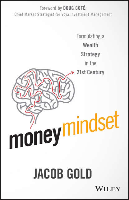 Jacob Gold Money Mindset. Formulating a Wealth Strategy in the 21st Century vladimir s lavrov there is always money boost your financial intelligence