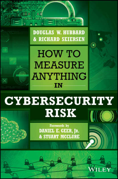 Stuart McClure How to Measure Anything in Cybersecurity Risk недорого