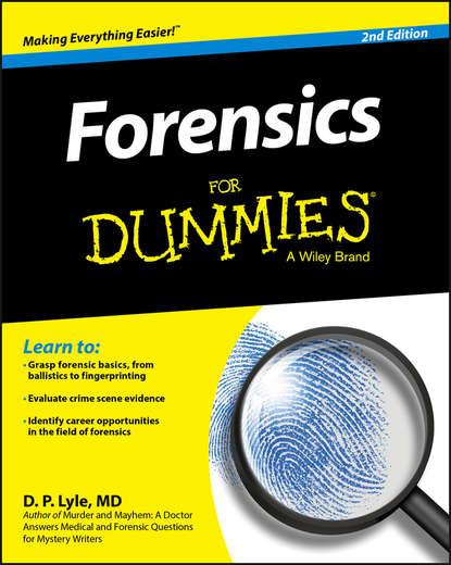 Douglas Lyle P. Forensics For Dummies недорого