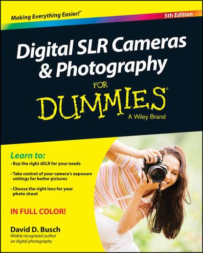 David Busch D. Digital SLR Cameras and Photography For Dummies kamerar 3 2 16 9 lcd viewfinder for video cameras slr cameras black red