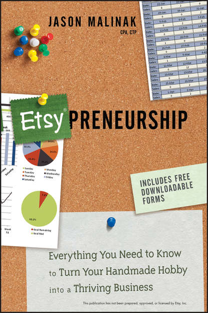 Jason Malinak Etsy-preneurship. Everything You Need to Know to Turn Your Handmade Hobby into a Thriving Business the complete idiot s guide to selling your crafts on etsy