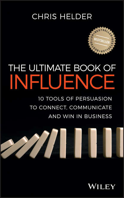 Chris Helder The Ultimate Book of Influence. 10 Tools of Persuasion to Connect, Communicate, and Win in Business the influence of motivation in cruise travel