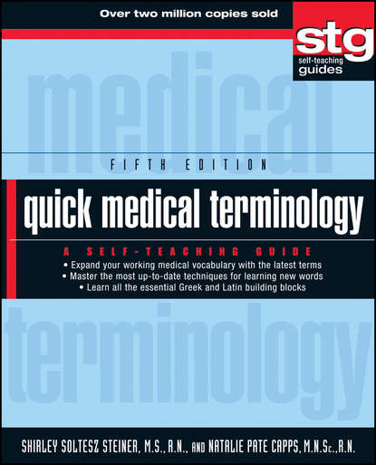 Shirley Steiner Soltesz Quick Medical Terminology. A Self-Teaching Guide