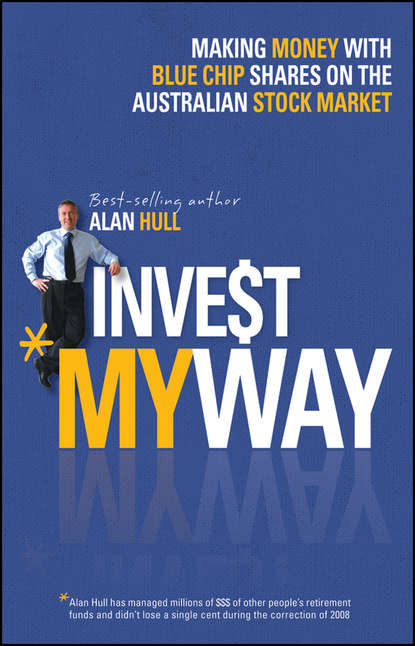 rajeev sawant j infrastructure investing managing risks Alan Hull Invest My Way. The Business of Making Money on the Australian Share Market with Blue Chip Shares