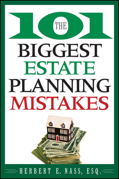 Herbert Nass E. The 101 Biggest Estate Planning Mistakes laura dockrill mistakes in the background