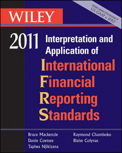 Bruce Mackenzie Wiley Interpretation and Application of International Financial Reporting Standards 2011 quality and standards in electronics