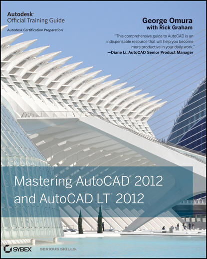 George Omura Mastering AutoCAD 2012 and AutoCAD LT 2012 scott onstott autocad 2017 and autocad lt 2017 essentials