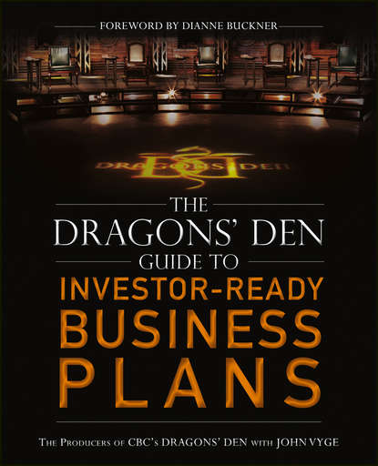 Фото - John Vyge The Dragons' Den Guide to Investor-Ready Business Plans matt thomas the smarta way to do business by entrepreneurs for entrepreneurs your ultimate guide to starting a business