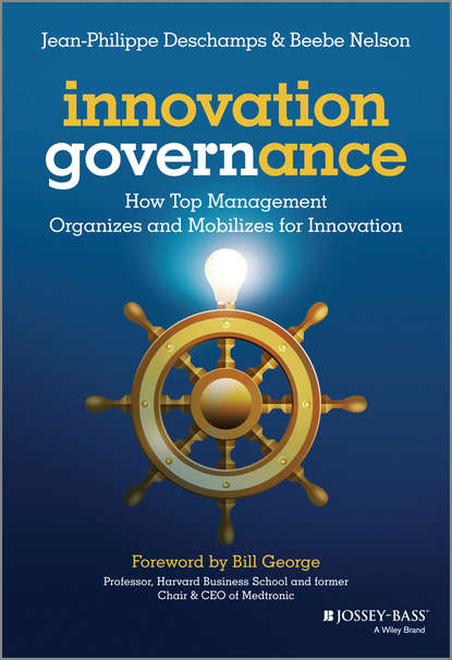 Beebe Nelson Innovation Governance. How Top Management Organizes and Mobilizes for Innovation tim jones growth champions the battle for sustained innovation leadership