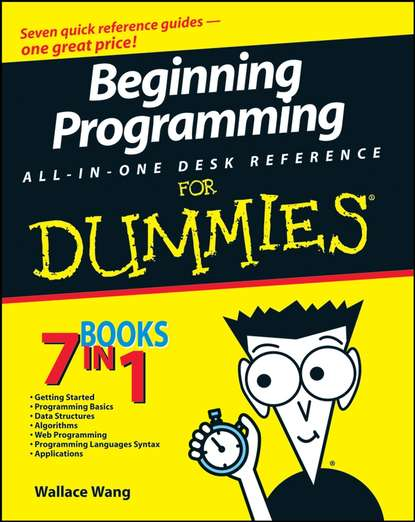 Фото - Wallace Wang Beginning Programming All-In-One Desk Reference For Dummies lester madden professional augmented reality browsers for smartphones programming for junaio layar and wikitude