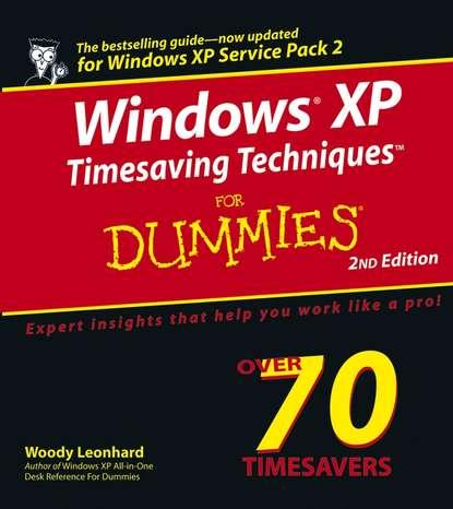 Woody Leonhard Windows XP Timesaving Techniques For Dummies woody leonhard green home computing for dummies