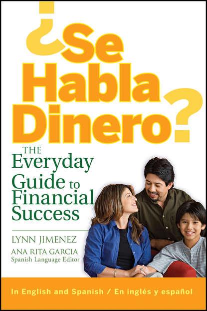 ¿Se Habla Dinero?. The Everyday Guide to Financial Success