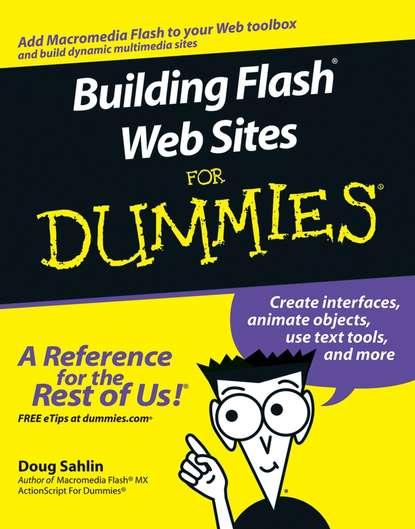 Doug Sahlin Building Flash Web Sites For Dummies timi ogunjobi drupal 6 site blueprints lite build a personal web site an events site and an ecommerce site
