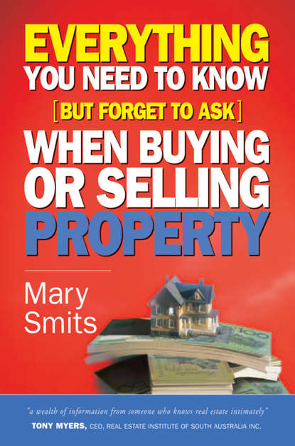 Mary Smits Everything You Need to Know (But Forget to Ask) When Buying or Selling Property недорого