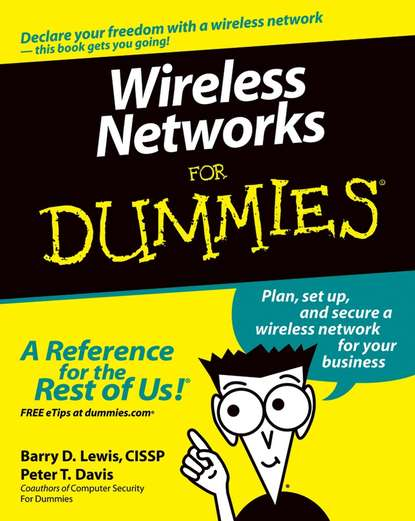 Peter Davis T. Wireless Networks For Dummies peter gregory h getting an information security job for dummies