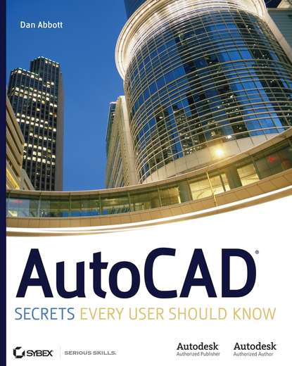 AutoCAD. Secrets Every User Should Know