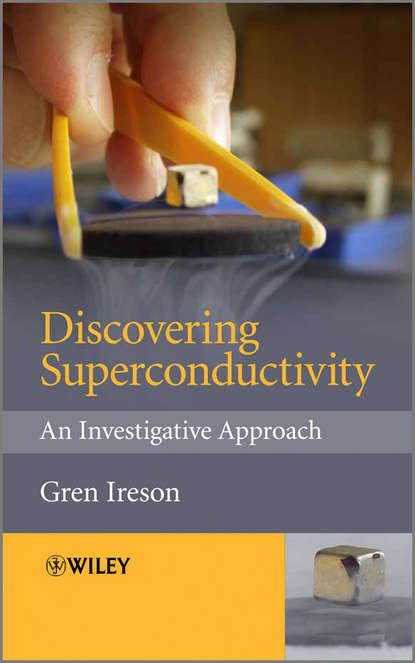 Gren Ireson Discovering Superconductivity. An Investigative Approach superconductivity in two dimensional crystals
