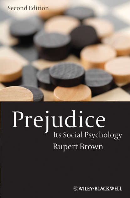 Rupert Brown Prejudice. Its Social Psychology the lived experience of overcoming prejudice