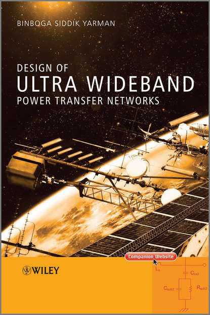 Binboga Yarman Siddik Design of Ultra Wideband Power Transfer Networks недорого
