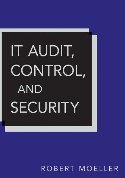Robert R. Moeller IT Audit, Control, and Security insights into the effectiveness of internal audit