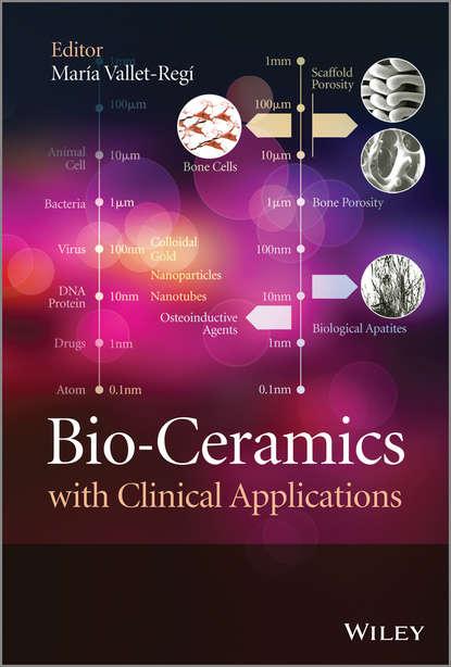 Maria Vallet-Regi Bio-Ceramics with Clinical Applications fabrication of calcium phosphate bioceramics by using bovine bone