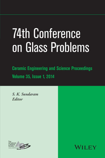 S. K. Sundaram 74th Conference on Glass Problems stuart a rice proceedings of the 240 conference science s great challenges