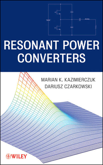 Czarkowski Dariusz Resonant Power Converters han brezet the power of design product innovation in sustainable energy technologies