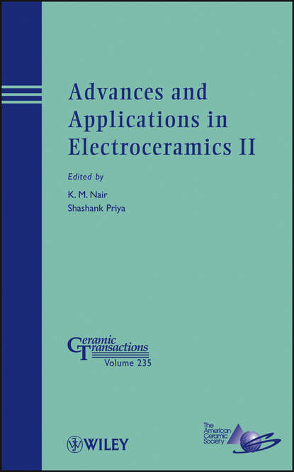 Nair K. M. Advances and Applications in Electroceramics II d suvorov advances in dielectric materials and electronic devices