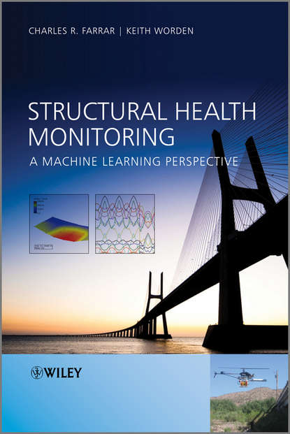Worden Keith Structural Health Monitoring. A Machine Learning Perspective недорого