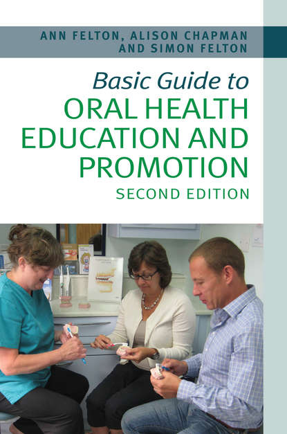 Felton Simon Basic Guide to Oral Health Education and Promotion education for a knowledge society