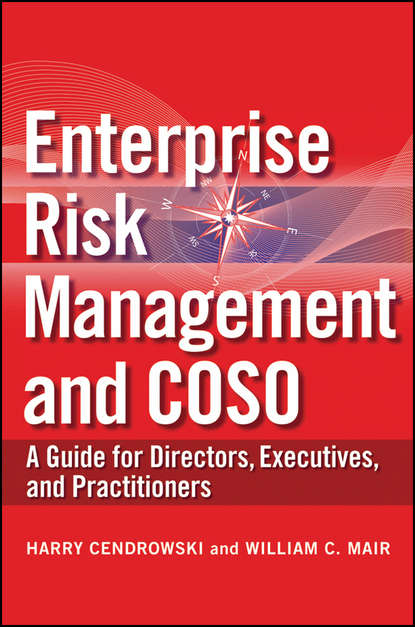 cva Mair William C. Enterprise Risk Management and COSO. A Guide for Directors, Executives and Practitioners