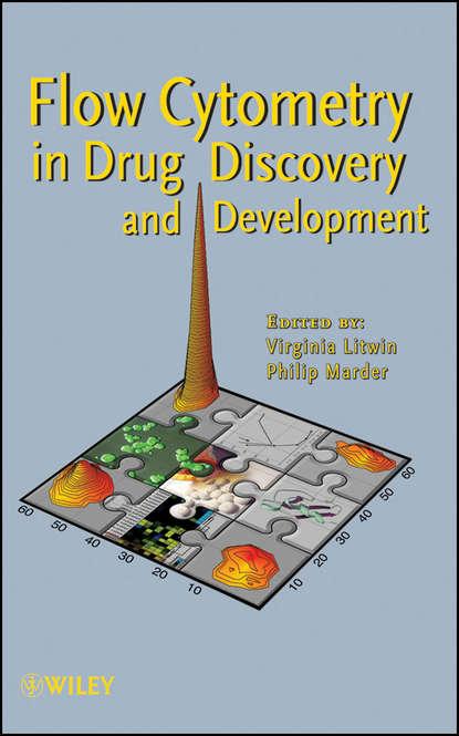 Litwin Virginia Flow Cytometry in Drug Discovery and Development группа авторов biomarkers in drug discovery and development