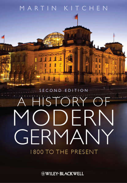 Martin Kitchen A History of Modern Germany. 1800 to the Present don h tolzmann german pioneer life a social history