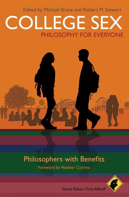 Фото - Группа авторов College Sex - Philosophy for Everyone sex and love