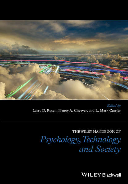 Группа авторов The Wiley Handbook of Psychology, Technology, and Society william mougayar the business blockchain promise practice and application of the next internet technology