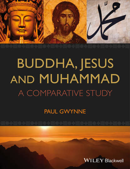 Paul Gwynne Buddha, Jesus and Muhammad. A Comparative Study a comparative study of the advisor graduate relation in china and usa