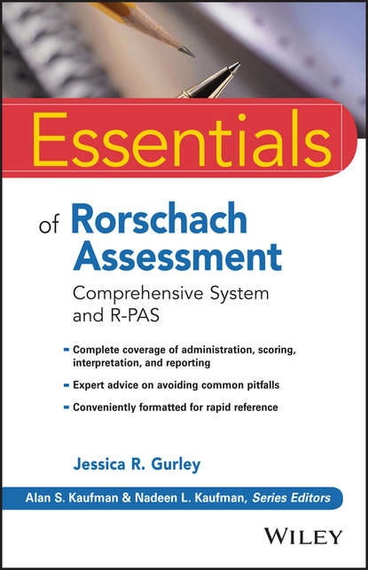 Jessica Gurley R. Essentials of Rorschach Assessment. Comprehensive System and R-PAS system reliability assessment of corroded pipelines