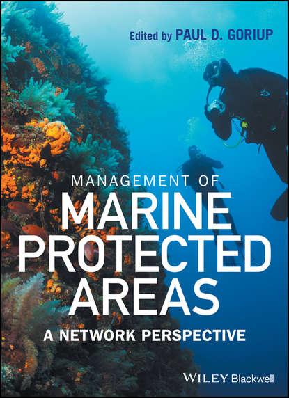 Группа авторов Management of Marine Protected Areas ray g carleton coastal marine conservation science and policy