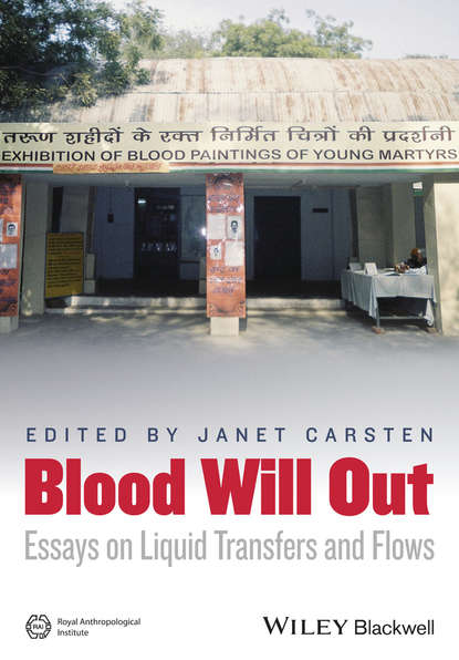 Фото - Группа авторов Blood Will Out janet carsten blood will out essays on liquid transfers and flows