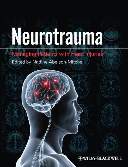 Nadine Abelson-Mitchell Neurotrauma. Managing Patients with Head Injury kabanov a n anatomy and physiology of a human being text book for the 8 th class of the secondary school