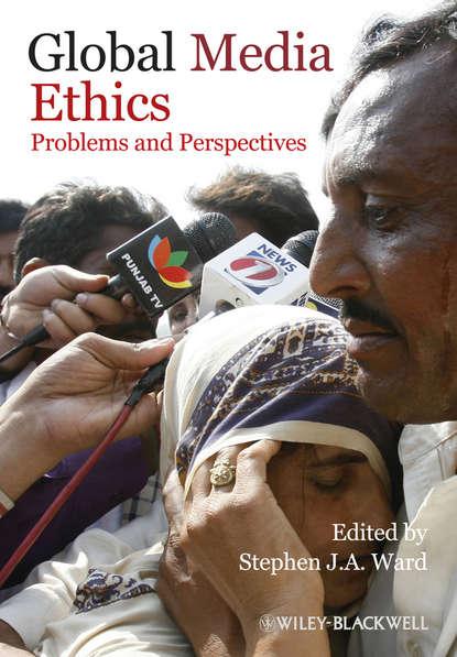 Группа авторов Global Media Ethics phil harkins leading the global workforce