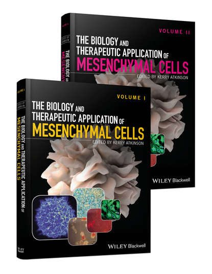 Kerry Atkinson The Biology and Therapeutic Application of Mesenchymal Cells - Set kursad turksen wound healing stem cells repair and restorations basic and clinical aspects