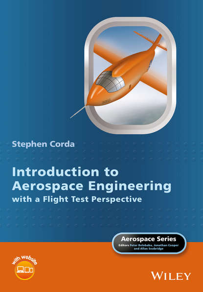 Stephen Corda Introduction to Aerospace Engineering with a Flight Test Perspective ron shapiera flight of the raven